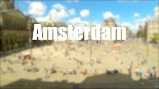 Amsterdam Time Lapse