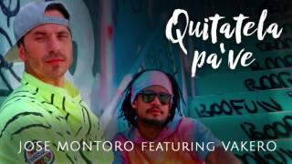 Jose Montoro feat. Vakeró - Quitatela Pa