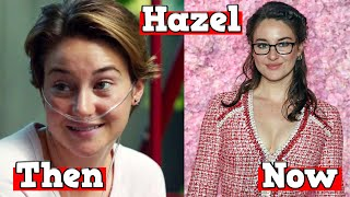 The Fault In Our Stars ★ Then And Now 2020
