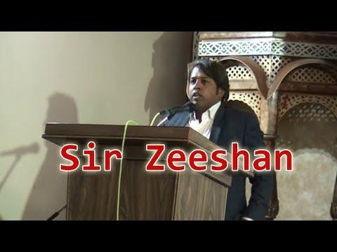Taleem Dulat ki muhtaj nahi, Speech Sir Zeeshan