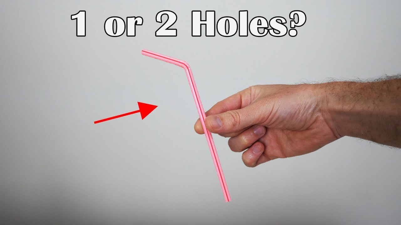 Does a Straw Have One or Two Holes? The Final Answer