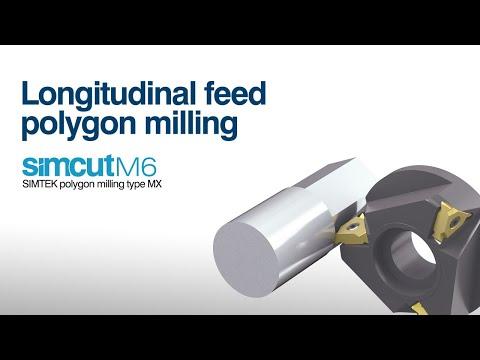 simcut M6 - Longitudinal feed polygon milling