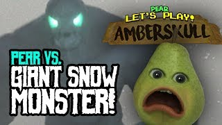 Pear vs Giant Snow Monster! (Amberskull #1)