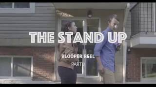 The Stand Up: Bloopers #2