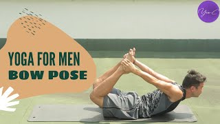YOGA FOR MEN | BOW POSE ✨ GET FIT #56