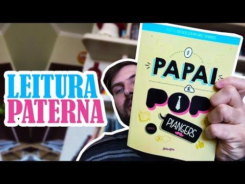 O PAPAI É POP | Leitura Paterna