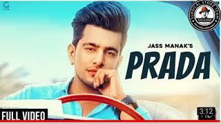 PRADA - JASS MANAK , Satti Dhillon | full audio song dawnlod | panjabi 2018 | Geet mp3 | sst