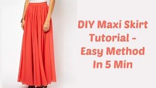 DIY Maxi Skirt Tutorial - Easy Method In 5 Min