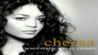 Cheesa - I'm Not Perfect feat. Charice