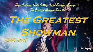 Hugh Jackman, Keala Settle, Daniel Everidge, Zendaya   Come Alive OST The Greatest Showman