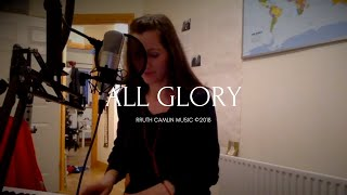 """All Glory"" by Ruth Langran Camlin"