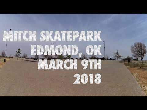 Edmond, Oklahoma Skatepark (mitch) March 9th, 2018