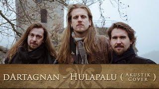 dArtagnan - Hulapalu / Andreas Gabalier-Cover (Akustisch)