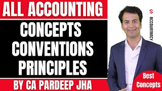 Accounting  Principles & Concepts | Accounting Concepts | 11th | CA-CPT - By CA Pardeep Jha