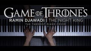Ramin Djawadi - The Night King (Game of Thrones)   The Theorist Piano Cover