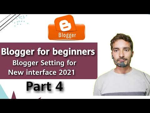 Blogger settings in Hindi | blogger settings  | blogger setting 2021 | blogger for beginners | part4