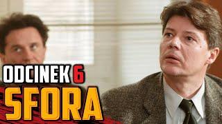 """""""SFORA"""" – odc. 6"""