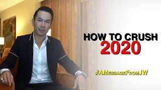 How to crush 2020