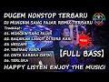 Download Lagu DUGEM NONSTOP 2020 MUNGKIN SANG FAJAR REMIX TERBARU【FULL BASS】#SUKAKENCENG Mp3 Free
