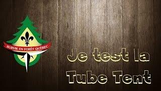 Je test la Tube Tent (24$)