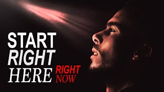 START RIGHT NOW! - AMAZING MOTIVATIONAL SPEECH - MUST WATCH!