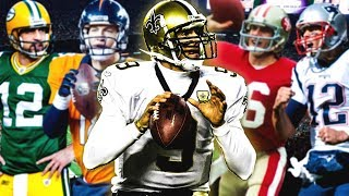 8 Reasons Why Drew Brees May Be the REAL GOAT
