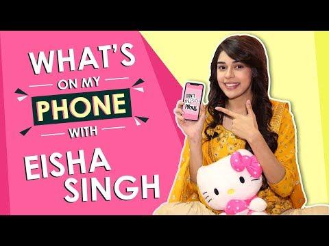 What's On My Phone With Eisha Singh | Phone Secret