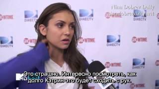 """Девушки из сериала """"Дневники Вампира"""", Nina Dobrev Discusses What Happens When Katherine (rus sub)"""