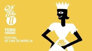 Central 11 TV - Central Once Todo Terreno: Festival Internacional de Cine de Morelia