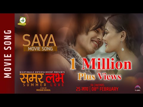 Saya | Nepali Movie Summer Love Song