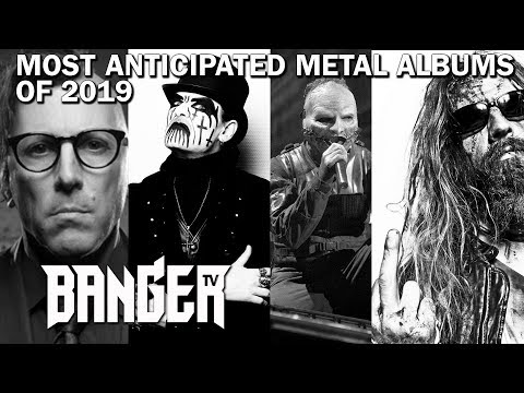 Most Anticipated Metal Albums 2019