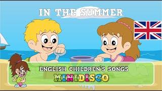 In The Summer | children's songs | nursery rhymes | kids dance songs by Minidisco