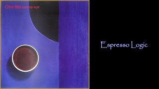 Chris Rea - Espresso Logic ( 1993 LP Album Medley)
