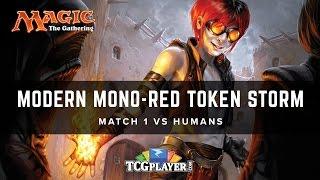 [MTG] Modern Mono-Red Token Storm | Match 1 VS Humans