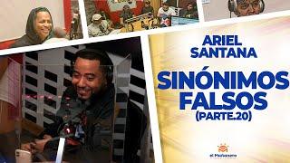 Sinónimos Falsos (Parte 20) – Ariel Santana