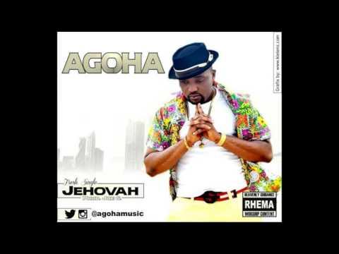 AGOHA - JEHOVAH