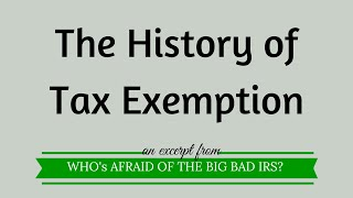 The History of Tax Exemption