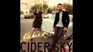 Flames - Cider Sky