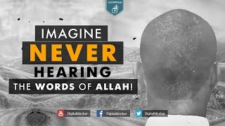 Imagine NEVER Hearing the words of Allah! | Islam for Deaf