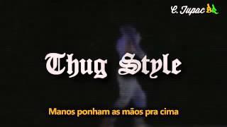 2pac Thug Style Remix (2015)