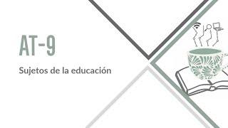 Área Temática 09. Sujetos de la educación