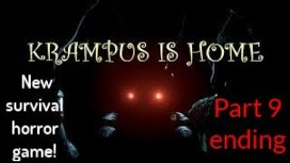 A new Horror game Krampus is home part 9 ending