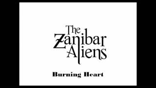 The Zanibar Aliens - Burning Heart - Studio Album