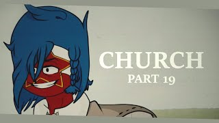 CHURCH || PART 19 for ChosenTragedy [CountryHumans]