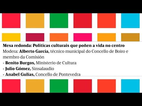 Mesa redonda Políticas culturais que poñen a vida no centro