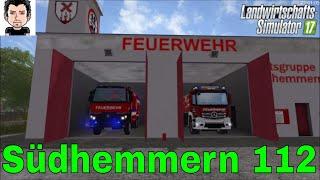 LS17 Südhemmern 112 Feuerwehr Nr 2  Landwirtschafts Simulator 17