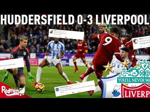 Huddersfield v Liverpool 0-3   Liverpool Fan Twitter Reactions