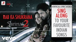 Rab Ka Shukrana - Jannat 2|Official Bollywood Lyrics|Mohit