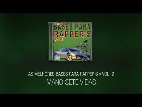 Mano sete vidas - As melhores bases para Rapper's Vol. 02