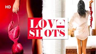 Love Shots (HD) | Full Hindi Movie | Anvita Rai | Ravnit Singh | Latest Movie
